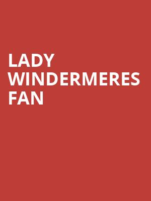 Lady Windermeres Fan at Ellicott Creek Playhouse