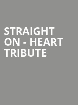 Straight On - Heart Tribute at Rapids Theatre