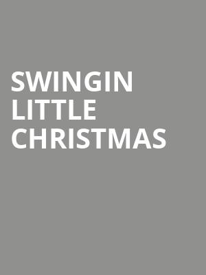 Swingin Little Christmas at Bears Den