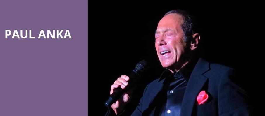 Paul Anka, Seneca Niagara Events Center, Niagara Falls